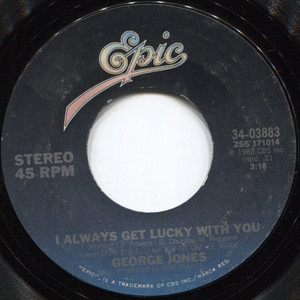 George Jones: I'd Rather Have What We Had / I Always Get Lucky with You - 45 rpm Vinyl Record