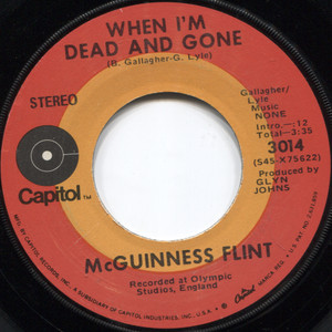 McGuinness Flint: When I'm Dead and Gone / Lazy Afternoon - 45 rpm Vinyl Record