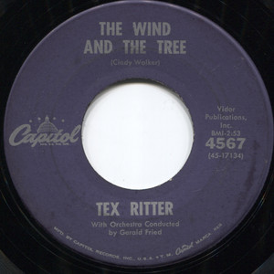 Tex Ritter: I Dreamed of Hill-Billy Heaven / The Wind and the Tree - 45 rpm Vinyl Record