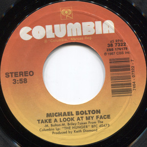 Michael Bolton: Take a Look at My Face / That's What Love is All About - 45 rpm Vinyl Record