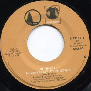 Johnny Lee: Pickin' Up Strangers / Never Lay My Lovin' Down - 45 rpm Vinyl Record
