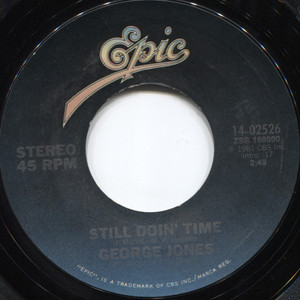 George Jones: Good Ones and Bad Ones / Still Doin' Time - 45 rpm Vinyl Record