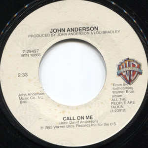 John Anderson: Call on Me / Black Sheep - 45 rpm Vinyl Record