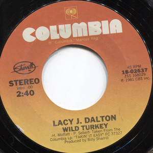 Lacy J. Dalton: Everybody Makes Mistakes / Wild Turkey - 45 rpm Vinyl Record