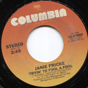 Janie Fricke: He's a Heartache (Looking for a Place to Happen) / Tryin' to Fool a Fool - 45 rpm Vinyl Record