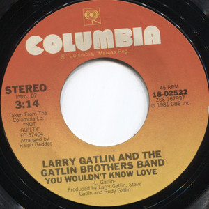 Larry Gatlin & Gatlin Brothers Band: What are We Doin' Lonesome / You Wouldn't Know Love - 45 rpm Vinyl Record