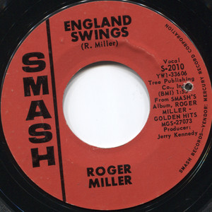 Roger Miller: Good Old Days / England Swings - 45 rpm Vinyl Record