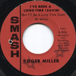 Roger Miller: Husbands and Wives / I've Been a Long Time Leavin' (But I'll Be a Long Time Gone) - 45 rpm Vinyl Record
