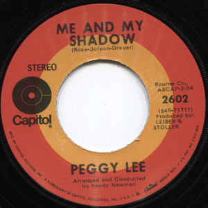 Peggy Lee: Me and My Shadow / Is That All There Is - 45 rpm Vinyl Record