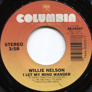 Willie Nelson: I Let My Mind Wander / Me and Paul - 45 rpm Vinyl Record