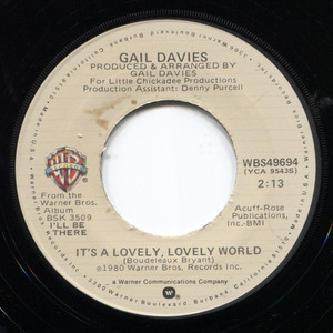 Gail Davies: I'm Hungry, I'm Tired / It's a Lovely, Lovely World - 45 rpm Vinyl Record