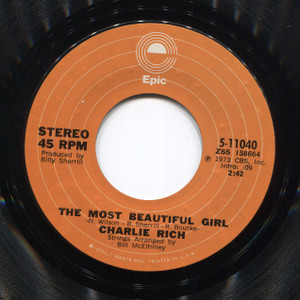 Charlie Rich: The Most Beautiful Girl / I Feel Like Going Home - 45 rpm Vinyl Record