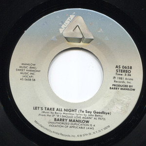 Barry Manilow: Somewhere Down the Road / Let's Take All Night (To Say Goodbye) - 45 rpm Vinyl Record