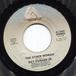 Ray Parker Jr.: The Other Woman / Stay the Night - 45 rpm Vinyl Record