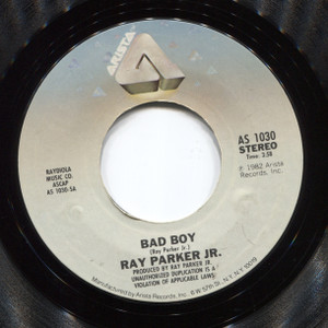 Ray Parker Jr.: Let's Get Off / Bad Boy - 45 rpm Vinyl Record
