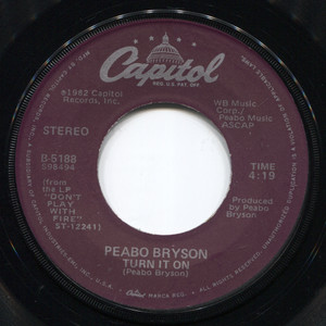 Peabo Bryson: We Don't Have to Talk (About Love) / Turn It On - 45 rpm Vinyl Record