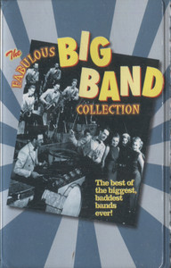 Various Artists: The Fabulous Big Band Collection - Audio Cassette Tape