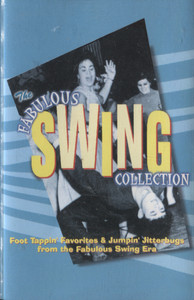 Various Artists: The Fabulous Swing Collection - Audio Cassette Tape