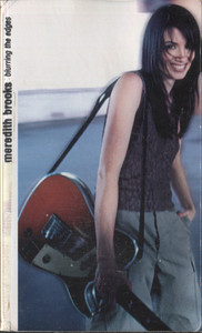 Meredith Brooks: Blurring the Edges - Audio Cassette Tape
