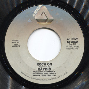 Raydio: Rock On / You Can't Change That - 45 rpm Vinyl Record