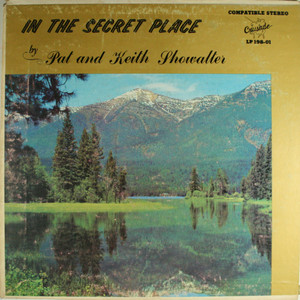 Pat and Keith Showalter: In the Secret Place - LP Vinyl Record Album