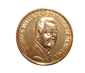 1970's Gold Tone George Wallace Commemorative Coin