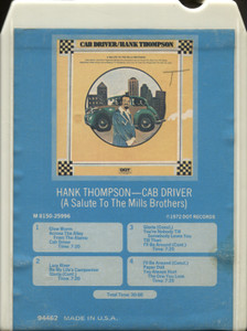 Hank Thompson: Cab Driver (A Salute to the Mills Brothers) - 8 Track Tape