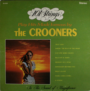 101 Strings: Plays Hits Made Famous by the Crooners - LP Vinyl Record Album
