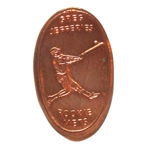 Greg Jefferies New York Mets Rookie Baseball Player Elongated Penny Error