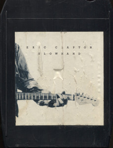 Eric Clapton: Slow Hand - 8 Track Tape