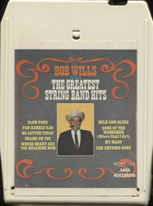 Bob Wills: Plays The Greatest String Band Hits - 8 Track Tape