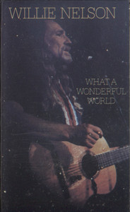 Willie Nelson: What a Wonderful World - Audio Cassette Tape