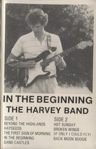 The Harvey Band: In the Beginning - Audio Cassette Tape