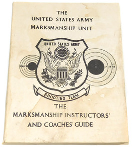 1979 Vintage United States Army Marksmanship Instructors' & Coaches Guide Book