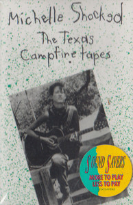 Michelle Shocked: The Texas Campfire Tapes - Audio Cassette Tape