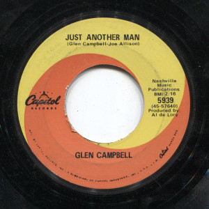 Glen Campbell: Gentle on My Mind / Just Another Man - 45 rpm Vinyl Record