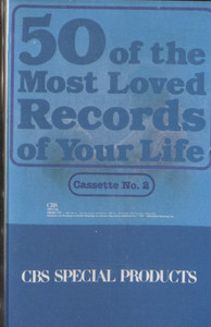 Various Artists: 50 of the Most Loved Records of Your Life, Tape 2 - Vintage Audio Cassette Tape