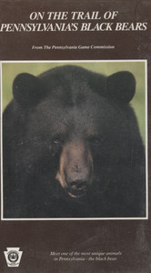 On the Trail of Pennsylvania's Black Bears - PA Game Commission VHS Home Movie Video Tape
