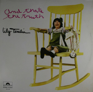 Lily Tomlin: And Thats the Truth - LP Vinyl Record Album