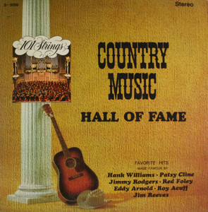 101 Strings: Country Music Hall of Fame - LP Vinyl Record Album