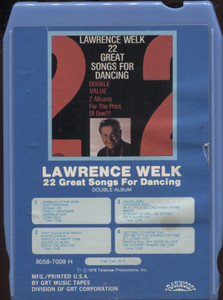 Lawrence Welk: 22 Great Songs for Dancing - 8 Track Tape Cartridge