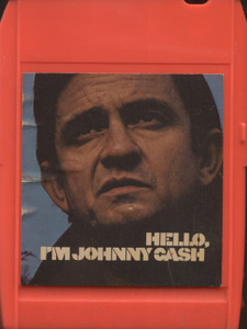 Johnny Cash: Hello I'm Johnny Cash - 8 Track Tape Cartridge