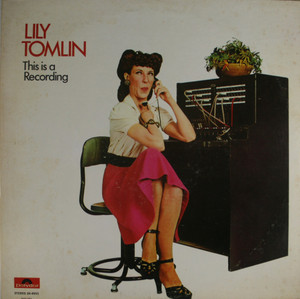 Lily Tomlin: This is a Recording - LP Vinyl Record Album