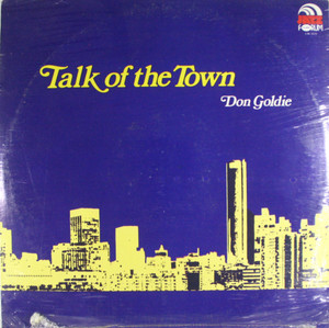 Don Goldie: Talk of the Town - Factory Sealed LP Vinyl Record Album