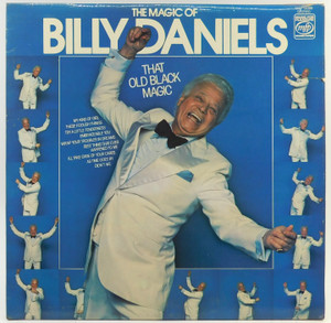 Billy Daniels: The Magic or Billy Daniels - Import from England LP Vinyl Record Album
