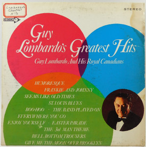 Guy Lombardo and His Royal Canadians: Guy Lombardo's Greatest Hits - LP Vinyl Record Album