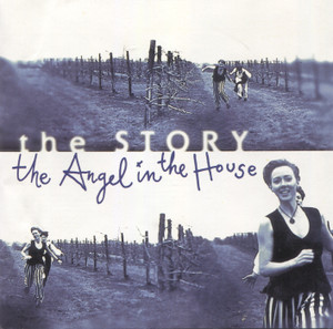 The Story: Angel in the House - CD / Compact Disc