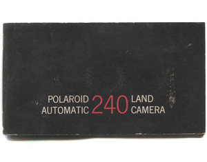 Vintage Polaroid Automatic 240 Land Camera Book Owner's Manual Booklet