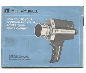 Vintage Bell & Howell Focus-Matic 672/XL Movie Camera Book Owner's Manual Booklet