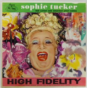 Sophie Tucker: Her Latest and Greatest Spicy Songs - LP Vinyl Record Album
